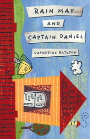 Rain May and Captain Daniel ebook by Catherine Bateson