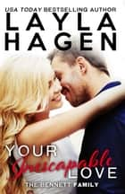 Your Inescapable Love ebook by Layla Hagen