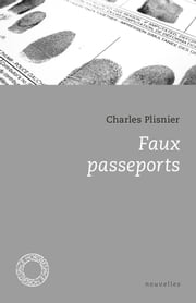 Faux passeports ebook by Charles PLISNIER
