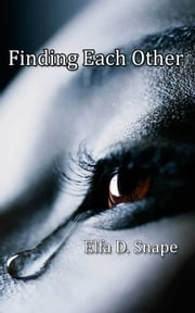 Finding Each Other ebook by Elfa Snape