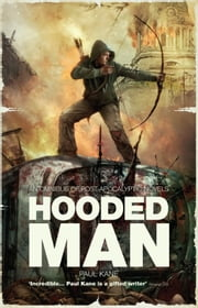 Hooded Man ebook by Paul Kane