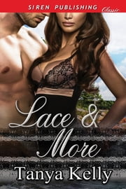 Lace & More ebook by Tanya Kelly