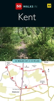 50 Walks in Kent ebook by Automobile Association