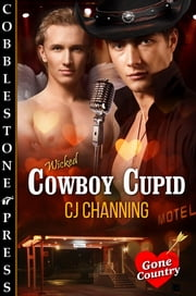 Cowboy Cupid ebook by CJ Channing