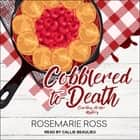 Cobblered to Death audiobook by Rosemarie Ross