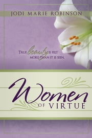 Women of Virtue ebook by Jodi Marie Robinson