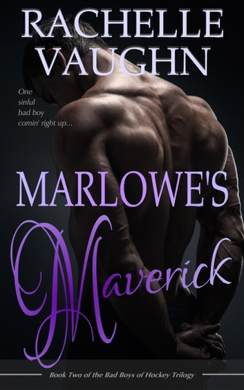 Marlowe's Maverick eBook by Rachelle Vaughn