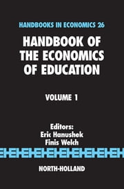Handbook of the Economics of Education ebook by F. Welch,Eric A Hanushek