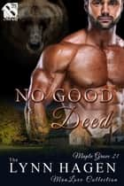 No Good Deed ebook by Lynn Hagen