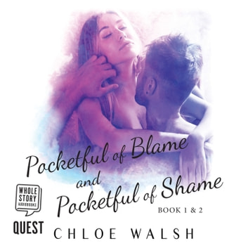 Pocketful of Blame and Pocketful of Shame - A Bully Romance - Books 1 and 2 audiobook by Chloe Walsh