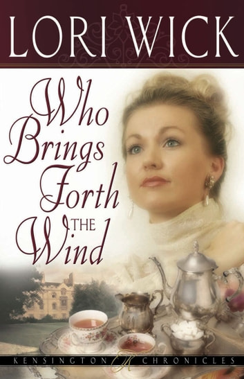 Who Brings Forth the Wind ebook by Lori Wick