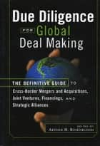 Due Diligence for Global Deal Making ebook by Arthur H. Rosenbloom