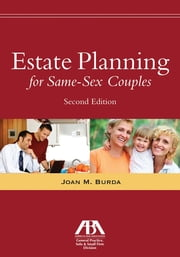 Estate Planning for Same-Sex Couples ebook by Joan M. Burda