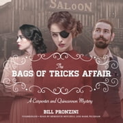 The Bags of Tricks Affair - A Carpenter and Quincannon Mystery audiobook by Bill Pronzini