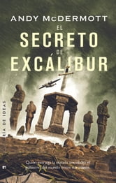 El secreto de Excálibur ebook by Andy McDermott