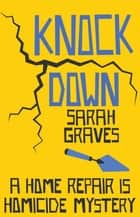 Knockdown ebook by Sarah Graves
