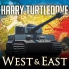 The War That Came Early: West and East audiobook by Harry Turtledove