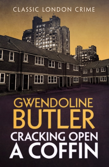 Cracking Open a Coffin ebook by Gwendoline Butler