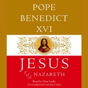Jesus of Nazareth - From the Baptism in the Jordan to the Transfiguration audiobook by Pope Benedict XVI