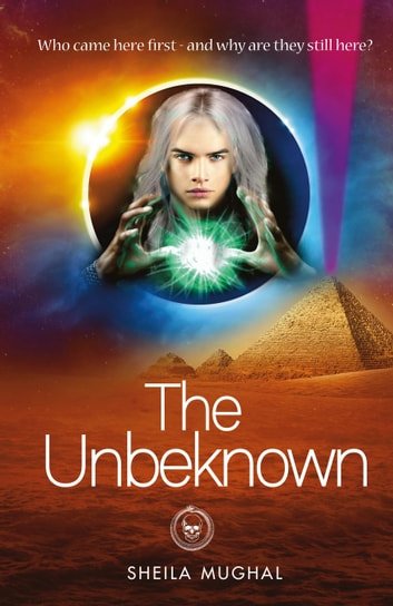 The Unbeknown - The Prophesy of Tamar, #1 ebook by Sheila Mughal