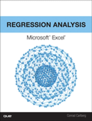 Regression Analysis Microsoft Excel ebook by Conrad Carlberg