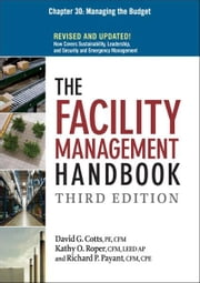 The Facility Management Handbook, Chapter 30 ebook by David G. COTTS