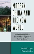 Modern China and the New World ebook by Randall Doyle,Zhang Boshu
