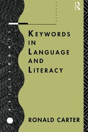 Keywords in Language and Literacy ebook by Ronald Carter
