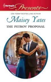 The Petrov Proposal ebook by Maisey Yates