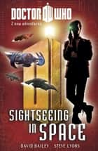 Doctor Who: Book 4: Sightseeing in Space ebook by Penguin Books Ltd