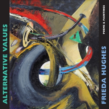 Alternative Values - Poems & paintings ebook by
