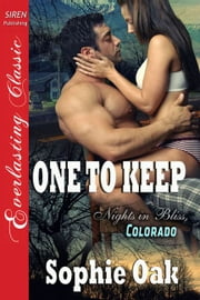 One to Keep ebook by Sophie Oak