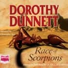 Race of Scorpions audiobook by Dorothy Dunnett
