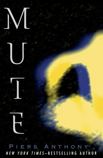 Mute ebook by Piers Anthony