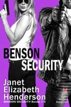 Benson Security Bundle Books 1-3 eBook by janet elizabeth henderson