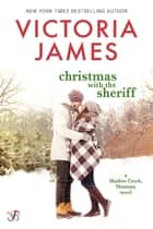 Christmas with the Sheriff ebook by Victoria James