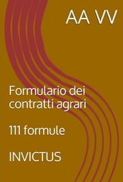 Formulario dei Contratti Agrari ebook by Kobo.Web.Store.Products.Fields.ContributorFieldViewModel