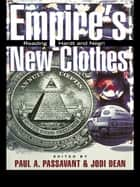 Empire's New Clothes ebook by Paul Passavant,Jodi Dean