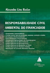 Responsabilidade Civil Ambiental Do Financiador ebook by ALEXANDRE LIMA RASLAN