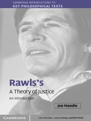 Rawls's 'A Theory of Justice' - An Introduction ebook by Jon Mandle