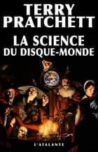 La Science du Disque-monde - La Science du Disque-monde, T1 ebook by Lionel Davoust, Patrick Couton, Terry Pratchett