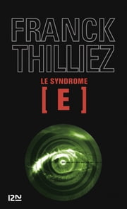 Le Syndrome E eBook by Franck THILLIEZ