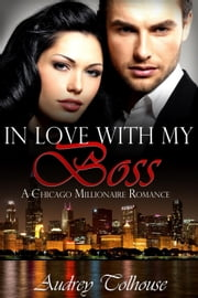 In Love With My Boss ebook by Audrey Tolhouse
