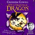 A Hero's Guide to Deadly Dragons - Book 6 audiobook by Cressida Cowell