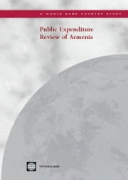 Public Expenditure Review of Armenia ebook by World Bank Group