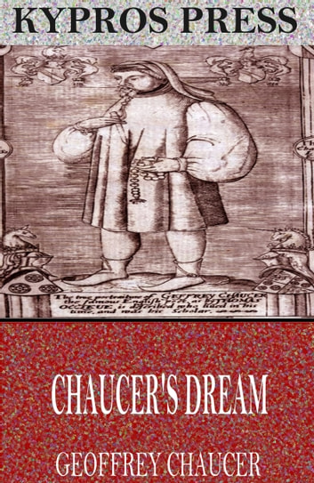 Chaucer's Dream ebook by Geoffrey Chaucer