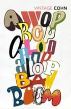 Awopbopaloobop Alopbamboom ebook by Nik Cohn