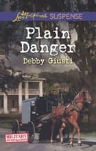 Plain Danger ebook by Debby Giusti