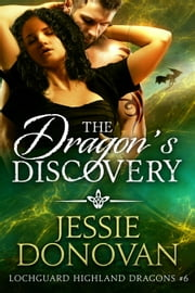 The Dragon's Discovery ebook by Jessie Donovan