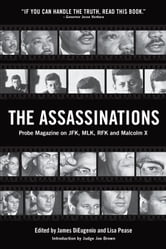 The Assassinations - Probe Magazine on JFK, MLK, RFK and Malcolm X ebook by